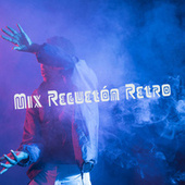 Mix Regueton retro by Various Artists