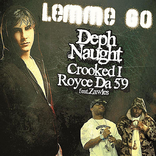 Lemme Go (feat. Zawles) by Deph Naught