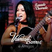 Xonado e Chorado (Ao Vivo) de Valéria Barros