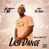 Last Dance (feat. BIG FREEDIA) von Patt