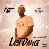 Last Dance (feat. BIG FREEDIA) by Patt