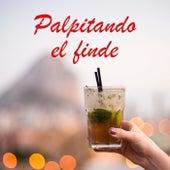 Palpitando el finde by Various Artists