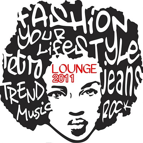 Fashion Lounge 2011 by Various Artists