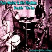 Breakin' the Ice by Fats Waller