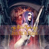 Join Me in Death by Gabriel Cyphre