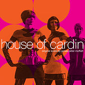 House of Cardin (Original Motion Picture Soundtrack) de James Peter Moffatt