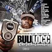 One In The Chamber by Bull Locc