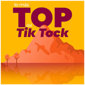 Lo Más Top del Tik Tock de Various Artists