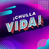 ¡Chulla vida! de Various Artists
