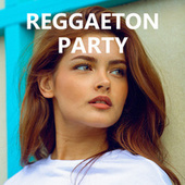 REGGAETON PARTY von Various Artists