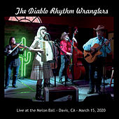 Live at the Melon Ball von The Diablo Rhythm Wranglers