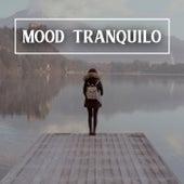 Mood Tranquilo de Various Artists