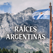 Raíces Argentinas de Various Artists