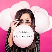 Wish You Well by Brianna