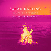California Gurls (The Campfire Sessions) by Sarah Darling