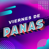 Viernes de Panas von Various Artists
