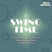 Swing Time: Rank Newton - Port of Harlem Jazzmen by Various Artists
