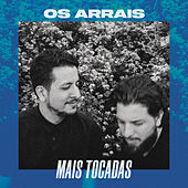 Os Arrais Mais Tocadas by Os Arrais