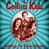Anthology: The Deluxe Collection (Remastered) de The Collins Kids