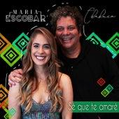 Sé Que Te Amaré de Maria Escobar