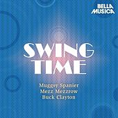 Swing Time: Muggsy Spanier - Buck Clayton Jam Session - Mezz Mezzrow by Muggsy Spanier & His Ragtime Band