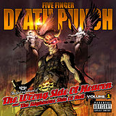 The Wrong Side of Heaven and the Righteous Side of Hell, Vol. 1 (Deluxe Edition) by Five Finger Death Punch