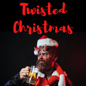 Twisted Christmas van Various Artists