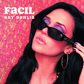 Facil de Kat Dahlia