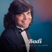 Historia de un Amor by Badi