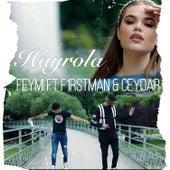 Hayrola by Feymi
