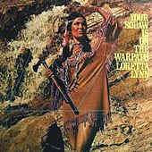 Your Squaw Is On The Warpath von Loretta Lynn