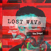 Lost Wavs by The Fray
