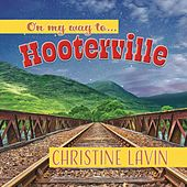 On My Way to Hooterville de Christine Lavin