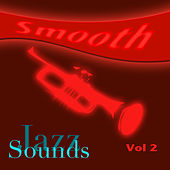Smooth Jazz Sounds  Volume 2 by Various Artists