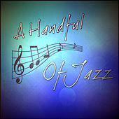 A Handful Of Jazz by Various Artists