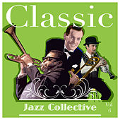 Classic Jazz Collective  Volume 6 de Various Artists