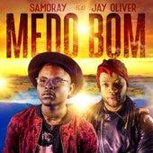 Medo Bom by Samoray