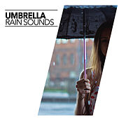 Umbrella by Rain Sounds (2)