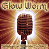 Glow Worm by Various Artists