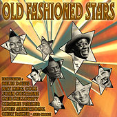 Old Fashioned Stars by Various Artists