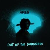 Out of the Darkness von Amen