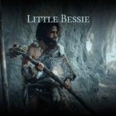 Little Bessie von Various Artists