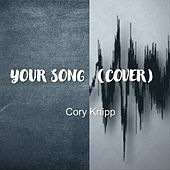Your Song (Live) de Cory Knipp