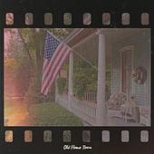 Old Home Town von Various Artists
