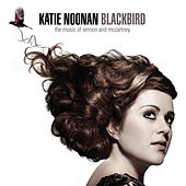 Blackbird: The Music of Lennon and McCartney by Katie Noonan