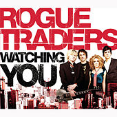 Watching You de Rogue Traders