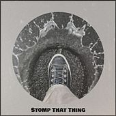 Stomp That Thing by Various Artists
