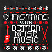 Christmas With Better Noise Music by Various Artists