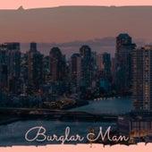 Burglar Man von Bill Monroe and the Bluegrass Boys, Leroy Van Dyke, Jim Reeves, The Brothers Four, Little Jimmy Dickens, Eddy Arnold, Buck Owens, Faron Young, Clifton Bill