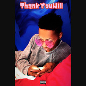 Thank You Will (Internet Money) by Ayinde Starling